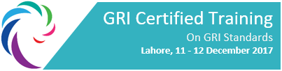 GRI Certified Training - Lahore - 11 - 12 December, 2017