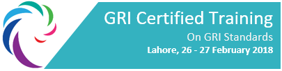 GRI Certified Training - Lahore - 26 - 27 February, 2018